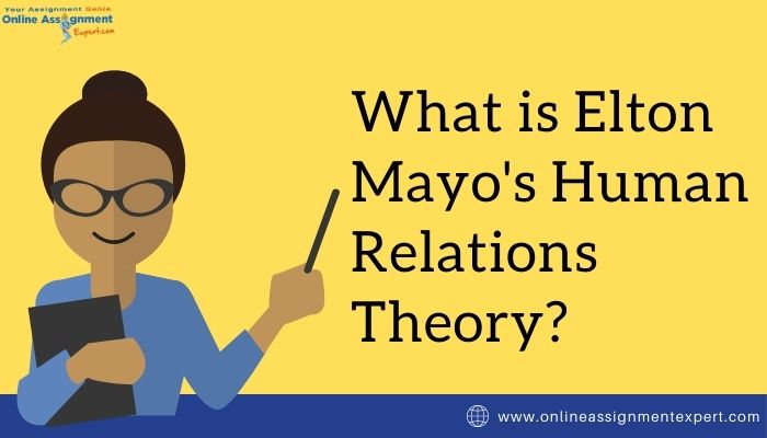 What is Elton Mayo's Human Relations Theory?